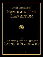 Littler Mendelson on Employment Law Class Actions, Third Edition cover