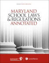Maryland School Law Deskbook & Maryland School Laws and Regulations Annotated Set cover