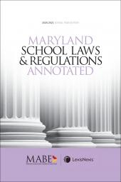 Maryland School Laws and Regulations Annotated cover
