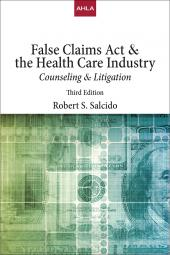 AHLA False Claims Act & The Healthcare Industry: Counseling & Litigation (Non-Members) cover