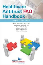 AHLA Healthcare Antitrust FAQ Handbook (Non-Members) cover