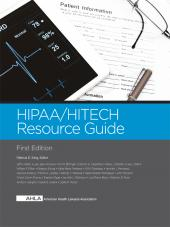 AHLA HIPAA/HITECH Resource Guide (AHLA Members) cover