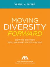 Moving Diversity Forward: How to Go From Well-Meaning to Well Doing cover