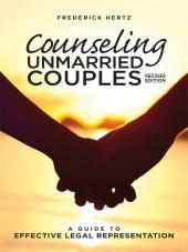 Counseling Unmarried Couples: A Guide to Effective Legal Representation cover