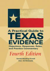 A Practical Guide to Texas Evidence, Fourth Edition cover