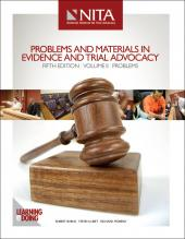Problems and Materials in Evidence and Trial Advocacy, Volume 2 - Problems, Fifth Edition cover