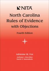 North Carolina Rules of Evidence with Objections, Fourth Edition cover