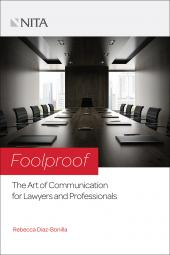 Foolproof: The Art of Communication for Lawyers and Professionals cover
