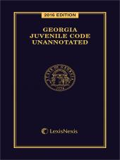 Georgia Juvenile Code Unannotated cover