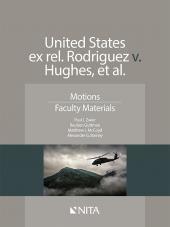 United States ex rel. Rodriguez v. Hughes, et al., Faculty Version cover