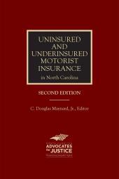 Uninsured and Underinsured Motorist Insurance in North Carolina cover