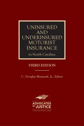 Uninsured and Underinsured Motorist Insurance in North Carolina cover