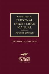 North Carolina Personal Injury Liens Manual cover