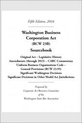 Washington Business Corporation Act (RCW 23B) Sourcebook cover