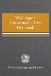 Washington Construction Law Deskbook cover