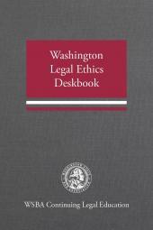 Washington Legal Ethics Deskbook cover