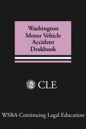 Washington Motor Vehicle Accident Deskbook cover