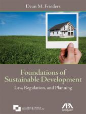 Foundations of Sustainable Development: Law, Regulation, and Planning cover