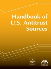 Handbook of U.S. Antitrust Sources cover