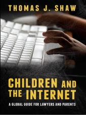 Children and the Internet: A Global Guide for Lawyers and Parents cover