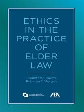 Ethics in the Practice of Elder Law cover