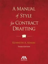 Manual of Style for Contract Drafting cover