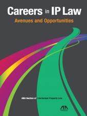 Careers in IP Law: Avenues and Opportunities cover