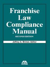 Franchise Law Compliance Manual cover