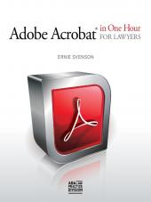 Adobe Acrobat in One Hour for Lawyers cover