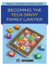 Becoming the Tech-Savvy Family Lawyer cover
