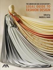 The American Bar Association's Legal Guide to Fashion Design cover