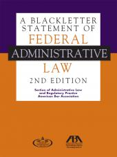 A Blackletter Statement of Federal Administrative Law cover