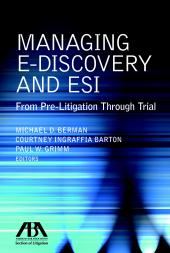 Managing E-Discovery and ESI cover