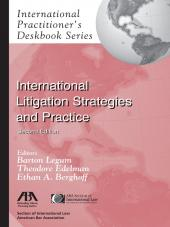 International Practitioner's Deskbook Series: International Litigation Strategies and Practice cover
