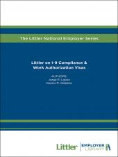 Littler on I-9 Compliance & Work Authorization Visas cover