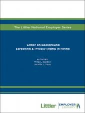 Littler on Background Screening & Privacy Rights in Hiring cover