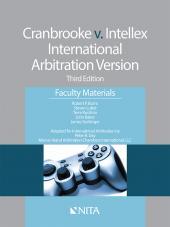 Cranbrooke v. Intellex, International Arbitration Version - Faculty Materials cover