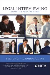 Legal Interviewing: Analytics and Exercises, Version 2 — Criminal Client cover