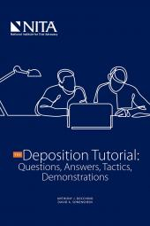The Deposition Tutorial: Questions, Answers, Tactics, Demonstrations cover