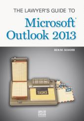 The Lawyer's Guide to Microsoft Outlook 2013 cover