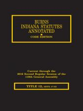 Burns Indiana Statutes Annotated - Human Services Children's Services Through County Homes (T. 12, Articles 17 - 30) cover