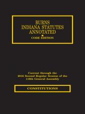 Burns Indiana Statutes Annotated - Constitutions cover