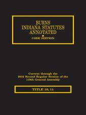 Burns Indiana Statutes Annotated - State Police, Civil Defense & Military Affairs / Corrections (T. 10, 11) cover