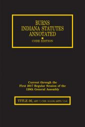 Burns Indiana Statutes Annotated - Local Government: Planning & Development, Public Safety (T.36, Art. 7 (Chs. 15.2 - 36), 7.5 - 8) cover