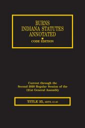 Burns Indiana Statutes Annotated - Criminal Law & Procedure: Crimes (T. 35, Articles 41-43) cover
