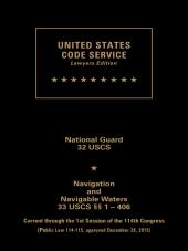USCS National Guard/Navigation and Navigable Waters Set:  Titles 32-34 cover