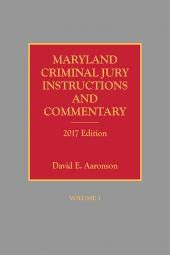 Maryland Criminal Jury Instructions and Commentary cover