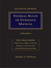Federal Rules of Evidence Manual Trial Book cover