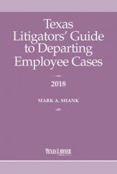 Texas Litigators' Guide to Departing Employee Cases  cover
