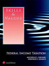 Skills & Values: Federal Income Taxation (2011) cover